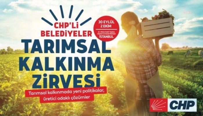 CHP'li Belediyeler Tarımsal Kalkınma Zirvesi
